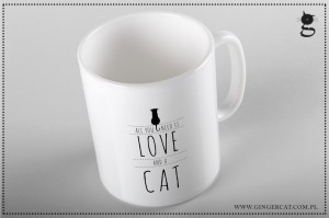 All you need is love and a cat - Kubek z kotem