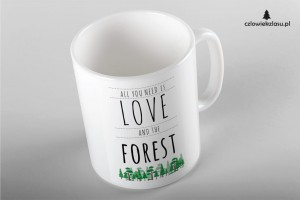 All you need is love and the forest - Kubek ceramiczny